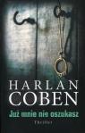 Już mnie nie oszukasz Coben Harlan