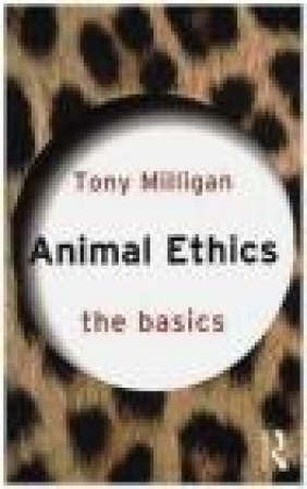 Animal Ethics Tony Miligan