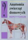 Anatomia zwierząt domowych Repetytorium Przespolewska Helena, Kobryń Henryk