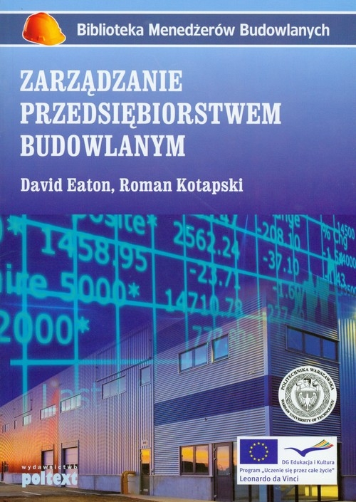 Zarządzanie przedsiębiorstwem budowlanym Eaton David, Kotapski Roman