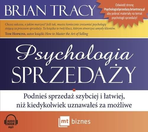 Psychologia sprzedaży. (Audiobook) Tracy Brian