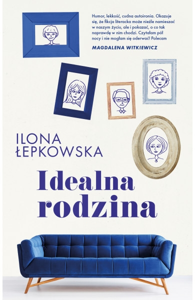Idealna rodzina Ilona Łepkowska