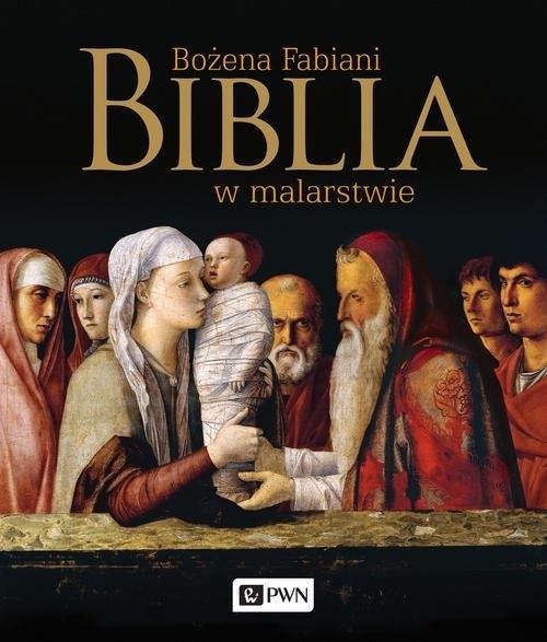 Biblia w malarstwie Fabiani Bożena