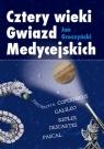 Cztery wieki Gwiazd Medycejskich  Groszyński Jan