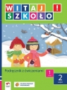Witaj szkoło 1 Podręcznik z ćwiczeniami część 2 szkoła podstawowa Korcz Anna