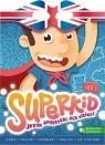 Superkid. Język angielski dla przedszkolaków. Część 1