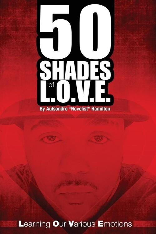 50 Shades of L.O.V.E. Hamilton Aulsondro Novelist