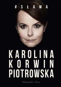 # Sława Korwin Piotrowska Karolina