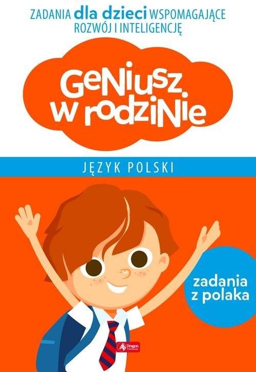 Geniusz w rodzinie Język polski Baturo Iwona