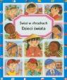 Dzieci świata Świat w obrazkach