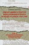 Zakony męskie w polityce władz komunistycznych w Polsce w latach 1945-1989 Tom 2