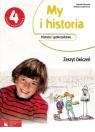 My i historia Historia i społeczeństwo 4 Zeszyt ćwiczeń