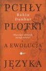 Pchły, plotki a ewolucja języka Dlaczego człowiek zaczął mówić? Dunbar Robin