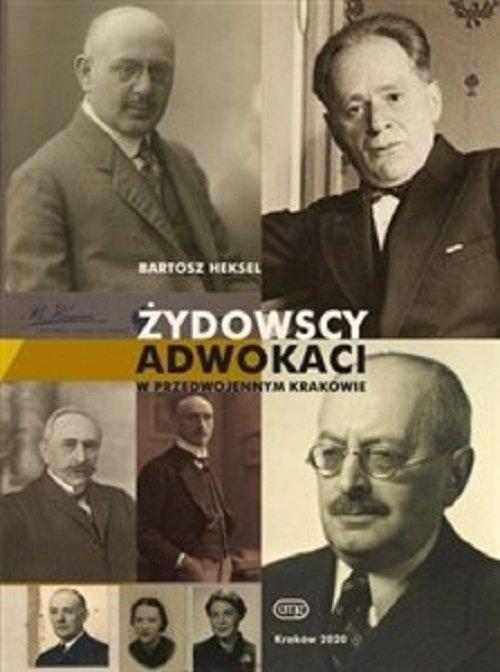Żydowscy adwokaci przedwojennego Krakowa Heksel Bartosz