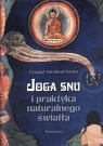Joga snu i praktyka naturalnego światła Norbu Czogjal Namkhai