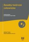 Zasoby twórcze człowieka Wprowadzenie do pedagogiki pozytywnej Praca zbiorowa