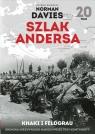 Szlak Andersa 20 Khaki i FeldgrauKronika niezwykłego marszu przez trzy Mackiewicz Michał
