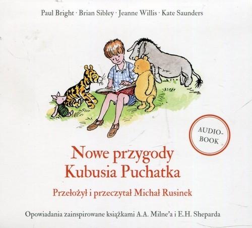 Nowe przygody Kubusia Puchatka (Audiobook) Paul Bright, Alexander Alan Milne