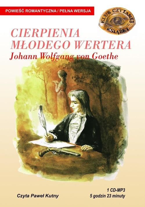 Cierpienia młodego Wertera (Audiobook) Goethe Johann Wolfgang