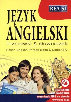 Język angielski. Rozmówki & słowniczek. Polish-English. Phrase Book & Dictionary (dodatek: bezpłatne nagrania MP3 do pobrania) praca zbiorowa