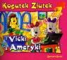 Kogutek Ziutek i Vicky z Ameryki