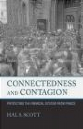 Connectedness and Contagion Hal Scott