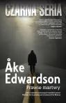 Prawie martwy  Edwardson Ake