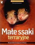 Małe ssaki terraryjne Gorazdowski Marcin Jan