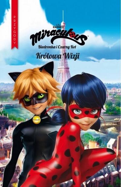 Biedronka i Czarny Kot. Tom 6. Królowa Wizji praca zbiorowa