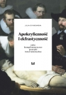 Apokryficzność i ekfrastyczność jako komplementarne poetyki intertekstualne Dynkowska Julia