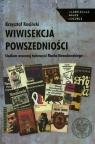 Wiwisekcja powszedniości Studium wczesnej twórczości Marka Kosiński Krzysztof