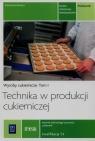 Technika w produkcji cukierniczej. Wyroby cukiernicze. Podręcznik do nauki zawodu cukiernik, technik technologii żywności. Tom I. Szkoły ponadgimnazjalne