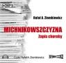 Michnikowszczyzna  (Audiobook) Ziemkiewicz Rafał