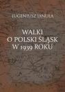 Walki o polski Śląsk w 1939 roku