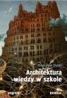 Architektura wiedzy w szkole Dylak Stanisław