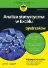 Analiza statystyczna w Excelu dla bystrzaków w.4 dr Joshep Schmuller