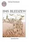 1945 Bledzew - zapomniana bitwa
