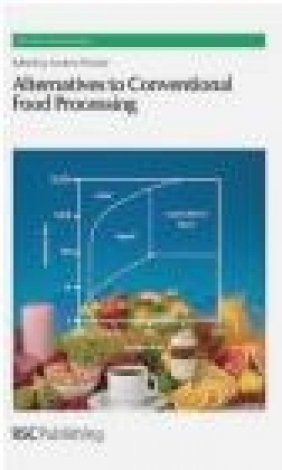 Alternatives to Conventional Food Processing A Proctor
