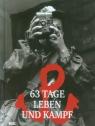 63 Tage Leben und Kampf. Miniatur opracowanie zbiorowe