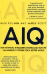 AIQ How artificial intelligence works and how we can harness its power for Polson Nick, Scott James