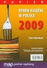Rynek książki w Polsce 2009 Papier Dobrołęcki Piotr