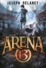 Arena 13 Tom 1