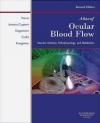 Atlas of Ocular Blood Flow Vascular Anatomy Pathophysiolog A Harris