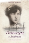 Dziewczęta z Auschwitz Głosy ocalonych kobiet Winnik Sylwia