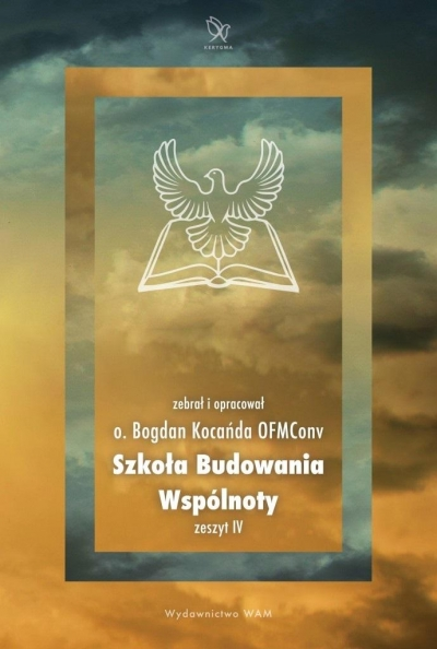 Szkoła budowania wspólnoty. Zeszty 5 Bogdan Kocańda OFMConv
