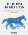 Horse in Motion Anatomy Sarah Pilliner, Samantha Elmhurst, Zoe Davies