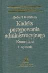 Kodeks postępowania administracyjnego komentarz  Kędziora Robert