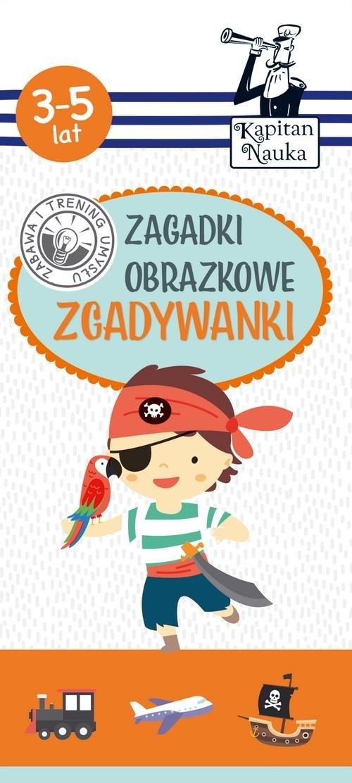 Kapitan Nauka. Zagadki obrazkowe - Zgadywanki Sobkowiak Monika