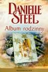 Album rodzinny  Steel Danielle
