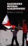 Batalia o instytucje  Ujazdowski Kazimierz Michał